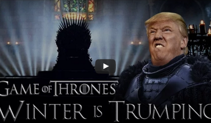"""Mashup:  Donald Trump And """"Game Of Thrones"""""""